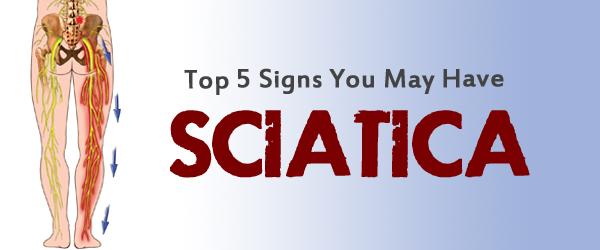 signs & symptoms of sciatica