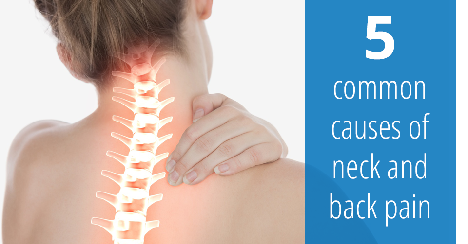 causes of neck and back pain