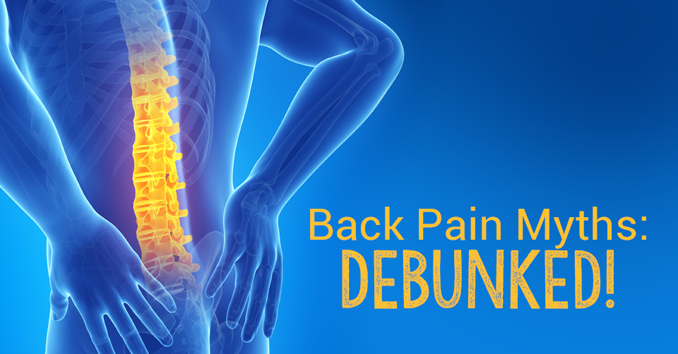 back pain myths on causes and treatment