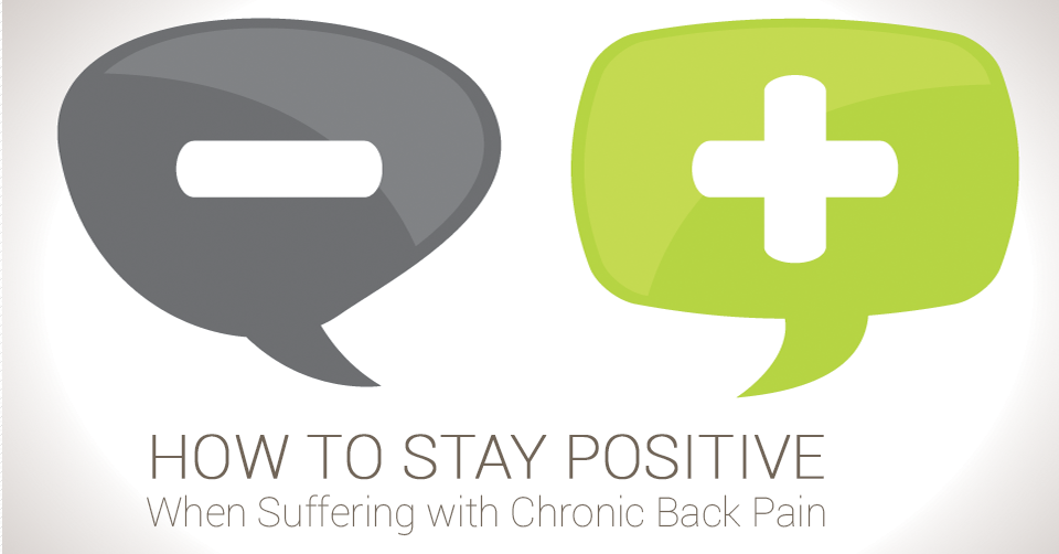 positive attitude when dealing with chronic back pain
