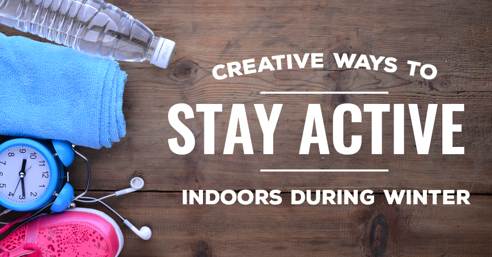 ways to stay active during winter